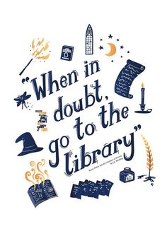 When in doubt, go to the library.  An A4 print illustrating some very useful advice that any Hermione Granger in your life is sure to agree with! An
