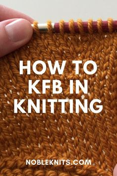 WHAT does KFB Mean? *rubbing my hands together in anticipation* I loooooove tackling questions like this because there is a clear answer, but it also opens up the door to share more information! Knitting Basics, Knitting Help, Knitting Stiches, Vogue Knitting, Knitting For Beginners, Loom Knitting, Knitting Needles, Knitting Patterns Free, Knitting Projects