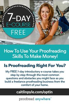 Free 7 Day Intro Course for Proofreaders Ways To Earn Money, Earn Money From Home, Money Saving Tips, Way To Make Money, Make Money Online, How To Make, Work From Home Opportunities, Work From Home Jobs, Legitimate Work From Home