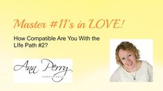 Master in LOVE! - How Compatible Are You With a Life Path This is the second in a series of 9 videos I have created to help those with a Master Life .