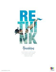 graphic campaign Rethink Honduras Print Campaign on Behance Creative Poster Design, Ads Creative, Creative Posters, Graphic Design Posters, Graphic Design Inspiration, Typography Design, Lettering, Typo Design, Graphisches Design