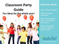 Classroom Party Ideas by VolunteerSpot via slideshare  Parties to celebrate throughout the year. School Holiday Party, School Parties, School Holidays, Parents Room, Room Mom, Too Cool For School, School Fun, School Ideas, School Stuff