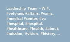 Leadership Team – W #, #veterans #affairs, #vamc, #medical #center, #va #hospital, #hospital, #healthcare, #health, #about, #mission, #vision, #history, #services http://game.nef2.com/leadership-team-w-veterans-affairs-vamc-medical-center-va-hospital-hospital-healthcare-health-about-mission-vision-history-services/  # W. G. (Bill) Hefner VA Medical Center – Salisbury, NC Kaye Green, FACHE | 704-638-3344 Medical Center Director Kaye Green, FACHE, was appointed as the Director at the W.G…