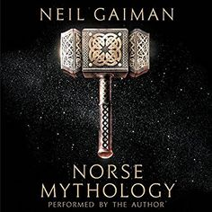 norse mythology Introducing an instant classicmaster storyteller Neil Gaiman presents a dazzling version of the great Norse Gaiman has long been inspired by ancient mythology in creat Neil Gaiman Norse Mythology, Viking Symbols, Viking Art, Viking Woman, What To Read, Tantra, Book Photography, Loki, Audio Books