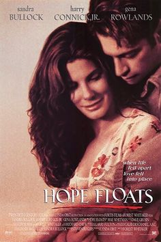 Hope Floats with Sandra Bullock, Harry Connick Jr. and Gena Rowlands