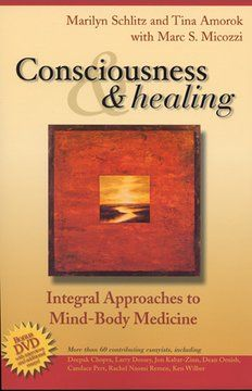 Consciousness and Healing: Integral Approaches to Mind-Body Medicine ... 47 essays on integral medicine, consciousness, and healing that integrates mainstream medical knowledge with recent developments in the emerging areas of frontier sciences and insights from alternative healing perspectives. It promotes a model of healing in which personal relationships, emotions, meaning, and belief systems are viewed as fundamental points of connection between body, mind, spirit, society, and nature.