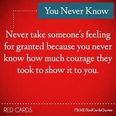 U never know