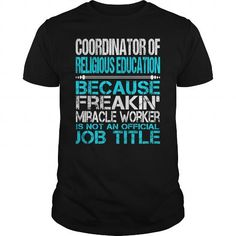 Awesome Tee For Coordinator Of Religious Education T Shirts, Hoodie. Shopping…