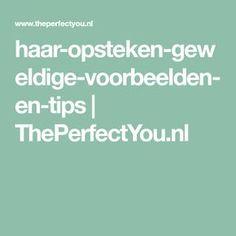 haar-opsteken-geweldige-voorbeelden-en-tips | ThePerfectYou.nl