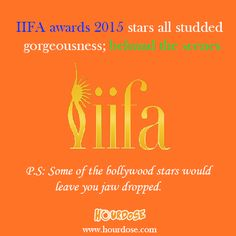 IIFA awards 2015, stars all studded gorgeousness; behund the scenes