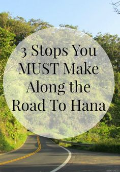 You HAVE to make these 3 stops when traveling the Road To Hana!