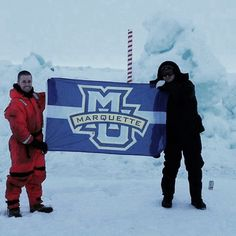 """It's probably the only Marquette University flag to ever be flown at the North Pole."""