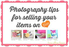 Great tips for taking photos for your Etsy shop or blog. You're just a few steps away from having compelling photos of your products! #etsy #blogging #photographytips