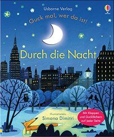 Guck mal, wer da ist! Durch die Nacht von Anna Milbourne http://www.amazon.de/dp/1782323287/ref=cm_sw_r_pi_dp_Odzxvb06CZCZK