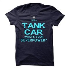 I am a Tank Car - #tshirt packaging #hipster sweatshirt. SIMILAR ITEMS => https://www.sunfrog.com/LifeStyle/I-am-a-Tank-Car-18440425-Guys.html?68278