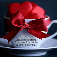 Bom Dia e um novo dia maravilhoso para nós, meu Doce Amor !!!! Eu Te Amo loucamente meu Doce Amor e Felicidade !!! Good Afternoon, Good Morning, Valentines Day Treats, I Love Coffee, Love Messages, Coffee Quotes, Coffee Cafe, Healthy Treats, My Love