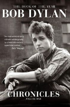 Chronicles by Bob Dylan