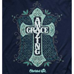 """Our Amazing Grace Cherished Girl Christian T-Shirt is inspired by the words of scripture from Ephesians 2:8-9 """"For it is by grace you have been saved through faith, and this is not from yourselves, it"""