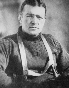 Ernest Shackleton. a true hero.