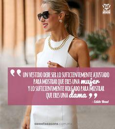 Ni más, ni menos! #Frase #Dama #Vestido #Quote #Girl #Dress