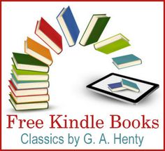146 best public domain resources images on pinterest public free kindle books classics by g a henty ccuart Image collections