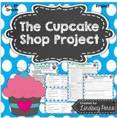 This in-class project provides students with a fun way to put their fraction, decimal and equation writing/solving skills to work in a fun, real world scenario. Students will be able to apply what they know about fraction and decimal operations, as well as writing and solving inequalities and equations to operating a cupcake shop.