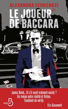 LE JOUEUR DE BACCARA - Alexandra Echkenazi - parution le 9 novembre !