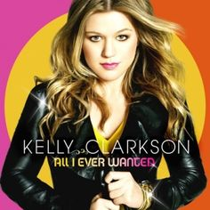 Kelly Clarkson. How can you not admire her success and beautiful voice?