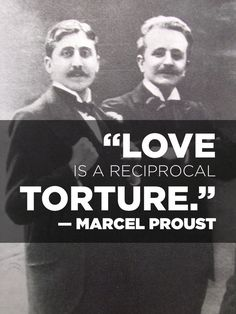 On la douleur exquise: | 14 Simply Thought-Provoking Quotes From Marcel Proust