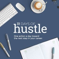 Close your eyes. Imagine your most successful, fulfilled self. What are you doing? #31DaysofHustle is a daily action plan to get you to the next step in your professional life.