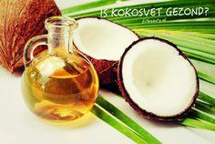 Is kokosvet gezond of ongezond?