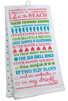 12 Days of Christmas at the Beach Towel Set... http://www.completely-coastal.com/2016/11/beach-christmas-decor-with-quotes.html