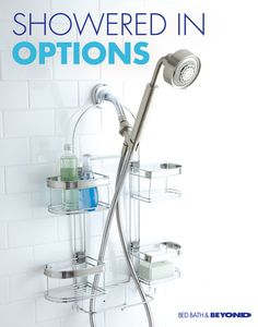 Get organized in the shower in a very stylish way. We carry everything from showerheads that'll make a big difference in your morning to the shelving systems that'll keep everything in its place.