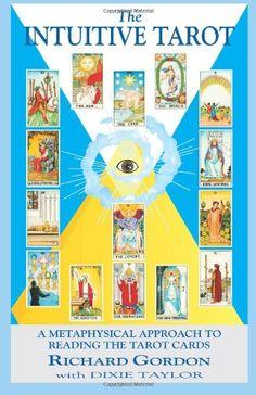 The Intuitive Tarot: A Metaphysical Approach to Reading the Tarot Cards by Richard Gordon http://www.amazon.com/dp/0931892848/ref=cm_sw_r_pi_dp_uK.bub0JRYM2Q