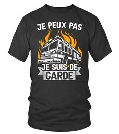 Je Peux Pas Je suis de Garde T-Shirt, Hoodie ,Sweat À Capuche Unisexe, Sweater, Col Rond Femme, Manches Longues, Premium, Enfant (2)   Teezily   Buy, Create & Sell T-shirts to turn your ideas into reality T Shirt, Sweatshirt, Mens Tops, Fashion, Kid, Woman, Unisex, Hoodie Sweatshirts, Round Collar