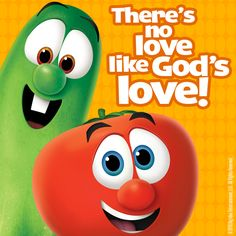There's no love like God's love! #VeggieTales