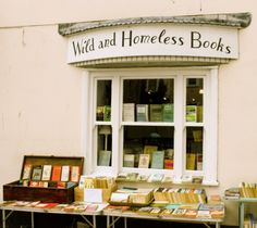 "WILD & HOMELESS BOOKS,  Bookstore, South St, Bridport, W Dorset, ENGLAND ... ...  ""SECOND HAND BOOKS are wild books, homeless books; they have come together in vast flocks of variegated feather, and have a charm which the domesticated volumes of the library lack."" - Virginia Wolf."