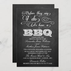 Before They Say I Do Lets Have A BBQ! - Chalkboard Invitation Wedding Reception Invitations, Rehearsal Dinner Invitations, Rehearsal Dinners, Chalkboard Typography, Chalkboard Invitation, Custom Invitations, Blackboard Wedding, Romantic Wedding Receptions