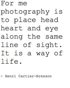 Photography - a way of life