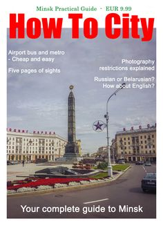 Ad for Minsk Practical Guide by How To City. (Not the actual cover.)