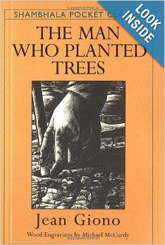 The Man Who Planted Trees: Jean Giono: 9781570625381: Amazon.com: Books