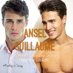 Ansel Guillaume, Sweet Filthy Boy by Christina Lauren. [Model: Lucas Medeiros]