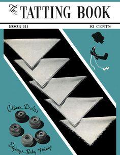 The Tatting Book | Book No. 111 | The Spool Cotton Company