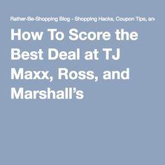 d1e2c9bc30a How To Score the Best Deal at TJ Maxx