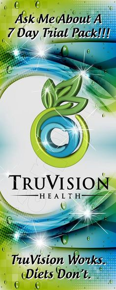 Email me to get your 7 day trial pack TruVision Health is here to help. We have several naturally based supplements and products designed for people looking for natural ways to live a healthy lifestyle. To learn more about our company and products and how they can help you with health issues and weight loss, visit truvision 7day trial pack visit  163750.truvisionhealth.com/trynow & here for other package sizes and products  163750.truvisionhealth.com
