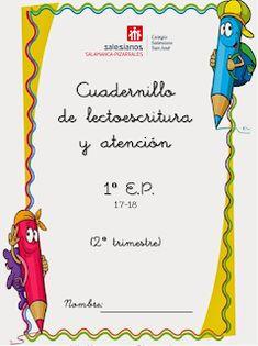 El blog de nuestros peques 1º y 2º : CUADERNILLO DE LECTOESCRITURA 1º E.P. Teaching Aids, Grade 1, Montessori, Homeschool, Crafts For Kids, Blog, Language, Writing, Education