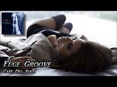 ▶ Euge Groove - Cafe Del Soul - YouTube