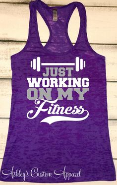 Fitness Tank Top, Womens Workout Tank, Working on My Fitness, Gym Motivation, Gym Shirts, Fitness Goals, Inspirational Tanks, Fitness Quote  by AshleysCustomApparel