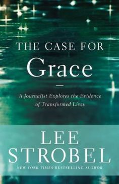 """Evangelical apologist and journalist Lee Strobel, author of a series of books on Christianity whose titles begin with """"The Case for,"""" relates his journey from atheism to belief in God in The Case for Grace. Reporting on interviews with several individuals who discover God's grace through various experiences, he also reveals how he found psychological and spiritual healing in his own life."""