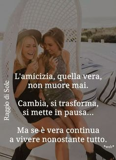 Bff Quotes, Friendship Quotes, Love Quotes, Best Friends Forever, My Best Friend, Italian Quotes, Guy, True Friends, True Words